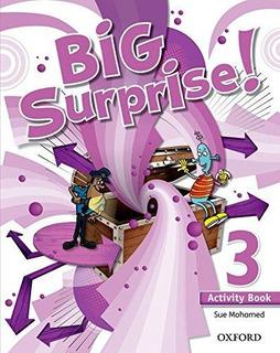 Big Surprise! 3 Activity Book De Sin Datos Oxford Universi