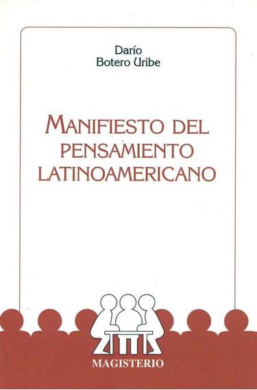 Manifiesto Del Pensamiento Latinoamericano