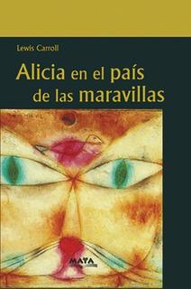 Libro. Alicia En El País De Las Maravillas. Lewis Carroll.