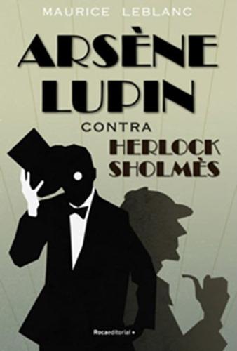 Imagen 1 de 1 de Libros Varios Autores: Arséne Lupin Contra Herlock Sholmés