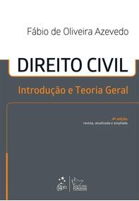 Direito Civil - Introdução E Teoria Geral - 4ª Ed. 2014