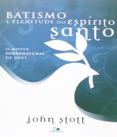 Livro Batismo E Plenitude Do Espirito Santo - 2 Ed