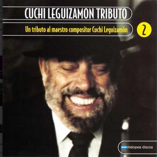 Tributo Al Cuchi Leguizamon Vol.2 - Cd
