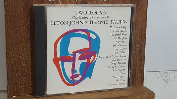 Two Rooms Celebrating The Songs Of Elton John Bernie Taupin