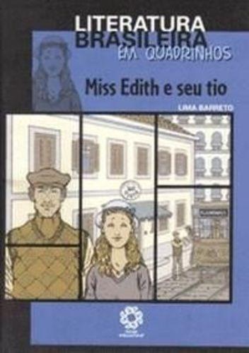 Literatura Brasileira Em Quadrinhos - Miss Edith E Seu Tio