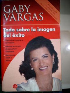C2 Todo Sobre La Imagen Del Exito, Gaby Vargas