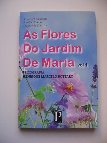 As Flores Do Jardim De Maria - Vol. 1 - Henrique M. Bottaro
