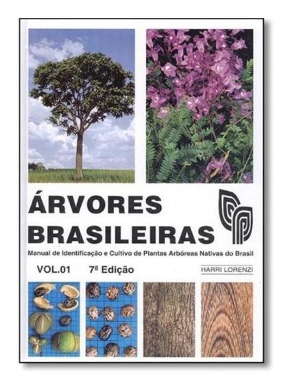 Arvores Brasileiras - Vol 1 - Plantarum