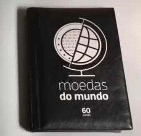 Álbum Com 60 Moedas Do Mundo