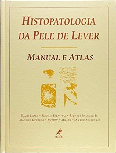 Histopatologia Da Pele De Lever Manual E Atlas