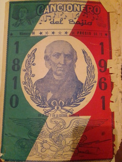 Cancionero Del Bajío,1810-1961*num.conmemorativo,de Coleccio