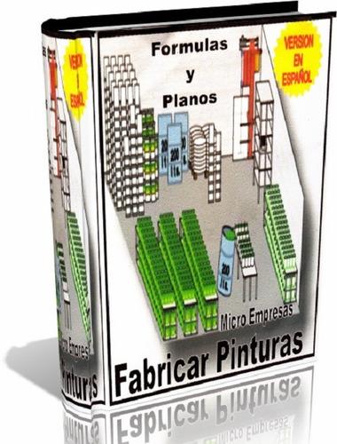 Formulas Para Fabricar Pinturas - Pdf