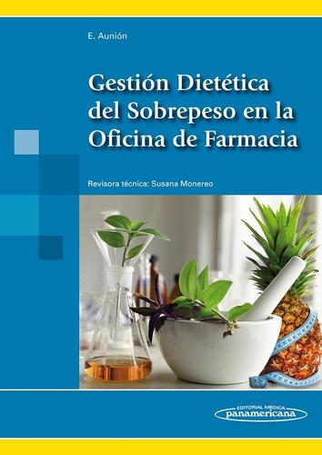 Gestión Dietética Del Sobrepeso En La Oficina - Panamericana