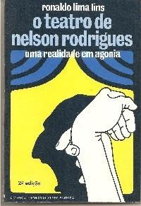 O Teatro De Nelson Rodrigues - Lins, Ronaldo Lima