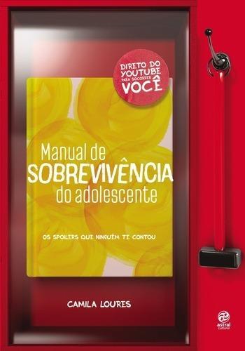 Livro Manual De Sobrevivência Do Adolescente De Loures -novo