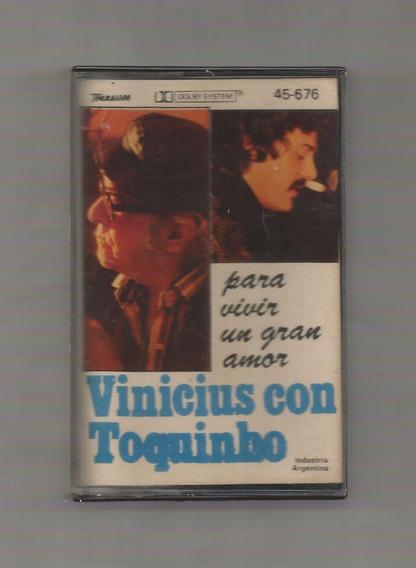 Vinicius Con Toquinho Para Vivir Un Gran Amor Cassette Usado