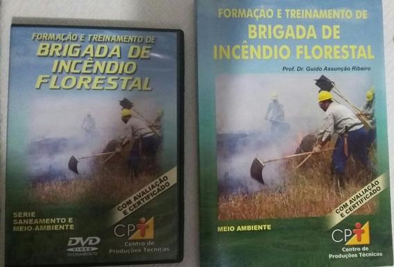 Curso Formação E Treinamento De Brigada De Incêndio Floresta