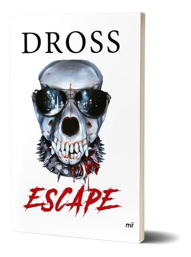 Imagen 1 de 5 de Escape De Dross - Martínez Roca