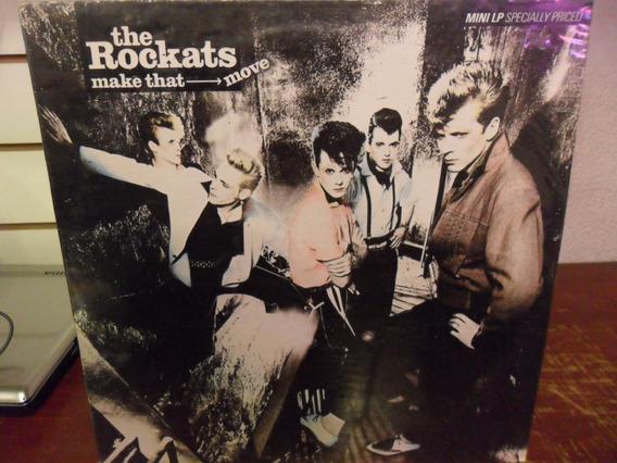 The Rockats Make That Move Vinilo Usa Mini Lp 1983 Eureka