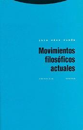 Movimientos Filosóficos Actuales, Luis Sáez Rueda, Trotta