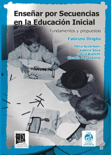 Enseñar Por Secuencias En La Educación Inicial