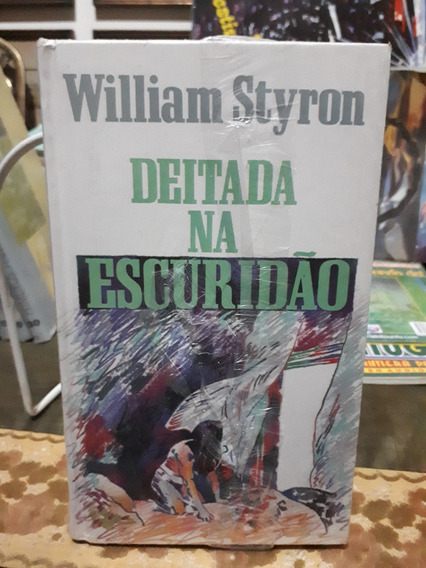Deitada Na Escuridão William Styrom Antigo Raro Novo Lacrado