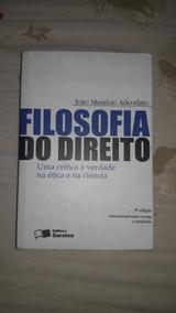 Filosofia Do Direito - João Maurício Adeodato / 5º Edição