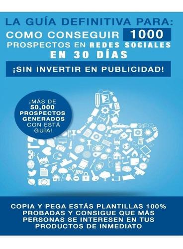 Ebook: Como Conseguir 1000 Prospectos En Redes Sociales