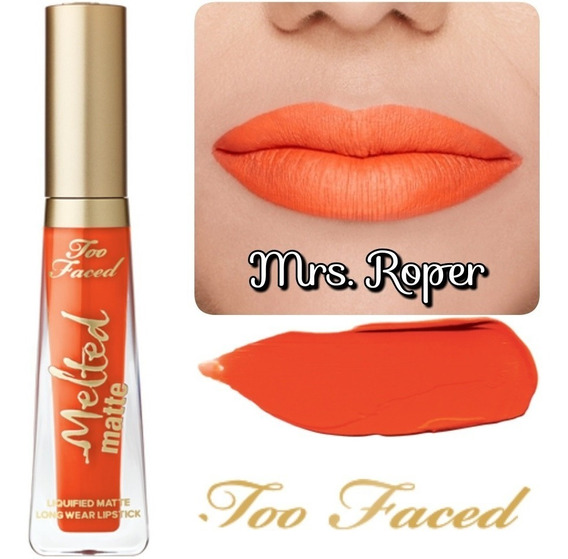 Labial Too Faced Melted Matte Mrs.roper Recoleta/glovo/rappi
