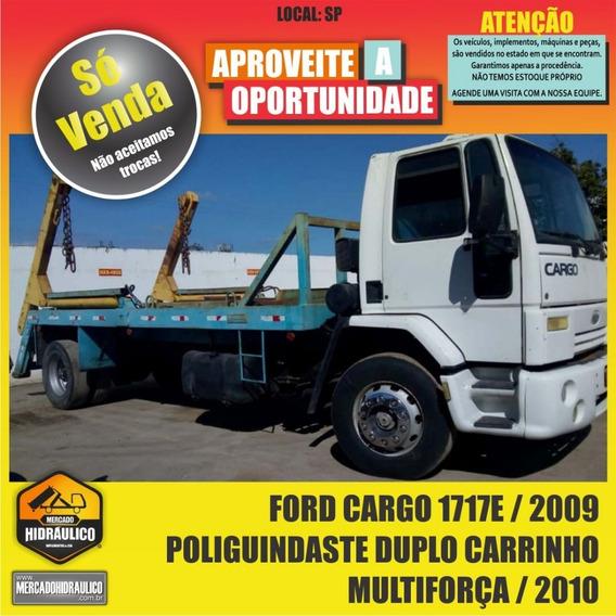 Ford Cargo 1717e / 2009 - Poliguindaste Duplo Carrinho