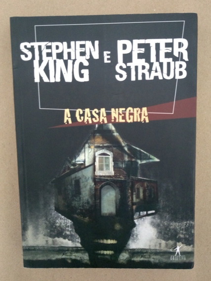 A Casa Negra - Volume Único - Stephen King E Peter Straub