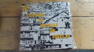 5º Festival De Musica De Favela - 1974 - Raro