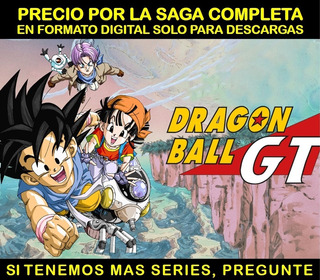 Dragon Ball Gt Saga Completa Si Disponibles Las Demas Sagas