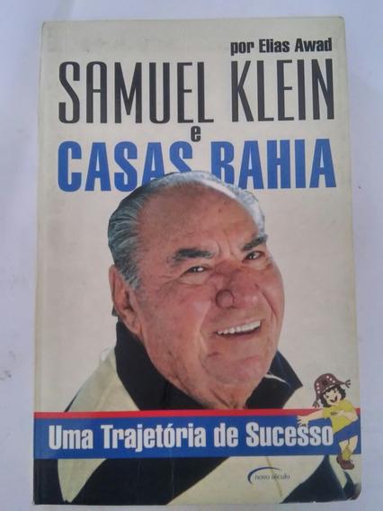 Livro Samuel Klein E Casas Bahia - Uma Trajetória De Sucesso
