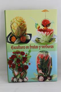 R679 Espinoza Jurado -- Escultura En Frutas Y Verduras