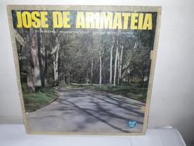 Lp José De Arimatéia Louvores Do Coração 1970 Ja 50