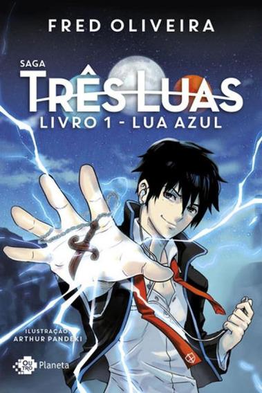 Saga Três Luas - Livro 1: Lua Azul