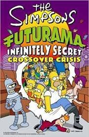 The Simpsons Futurama Crossover Crisis I Bongo