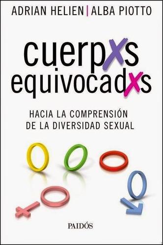 Cuerpxs Equivocadxs, Helien Adrián & Piotto Alba