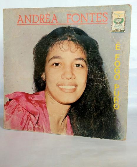 Lp Andréa Fontes - É Fogo Puro