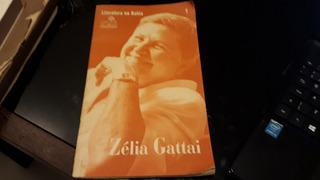 Zélia Gattai Literatura Na Bahia 1 Cronologia De 1885/1996 #