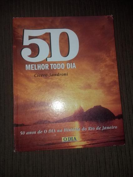 50 Anos De O Dia Na História Do Rio De Janeiro