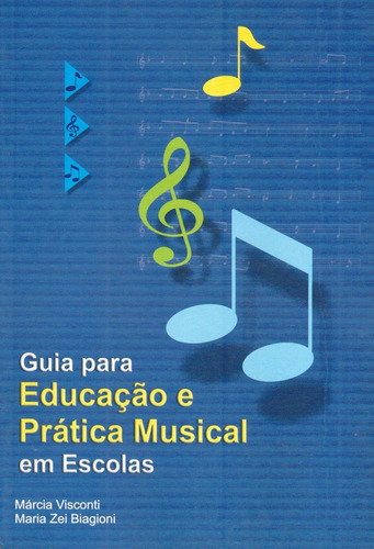 Guia Para Educação E Prática Musical Em Escolas - Promoção