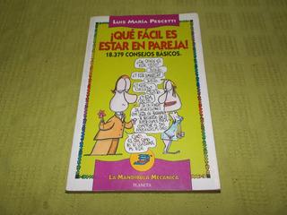 ¡qué Fácil Es Estar En Pareja! - Luis María Pescetti