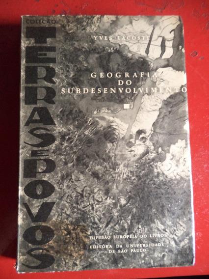 Yves Lacoste Geografia Do Subdesenvolvimento De 1966