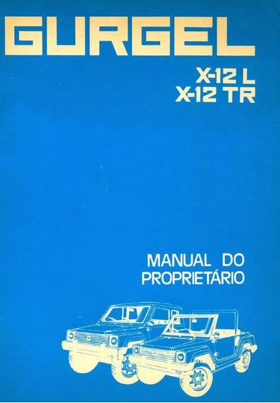 Manual Do Proprietário Do Gurgel X12 L/tr 1983