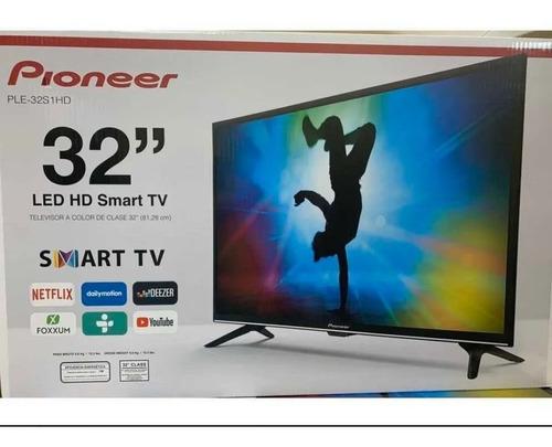 Imagen 1 de 3 de Televisión Pionner Smart 32 Nva Sellada Netflix Pantalla Tv