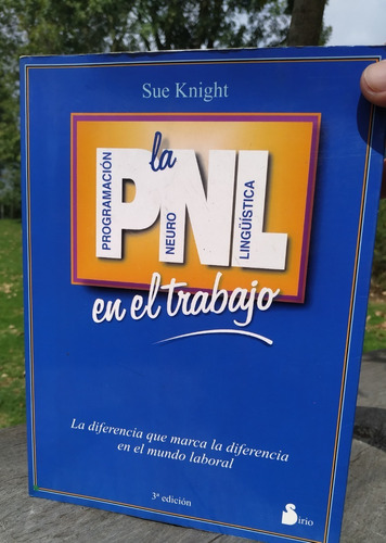 Pnl En El Trabajo: Programacion Neurolingüistica Sue Knight