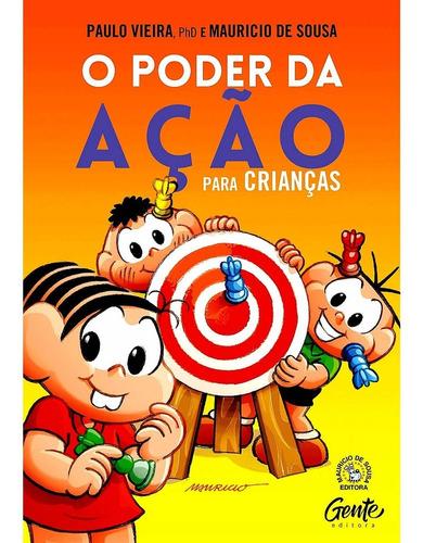 Imagem 1 de 2 de O Poder Da Ação Crianças Autorresponsabilidade Paulo Vieira