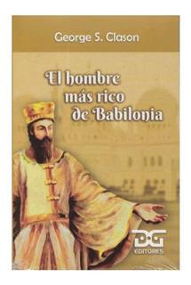 Libro El Hombre Más Rico De Babilonia George S. Clason
